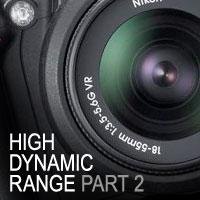 High Dynamic Range (HDR) Photos – Part 2